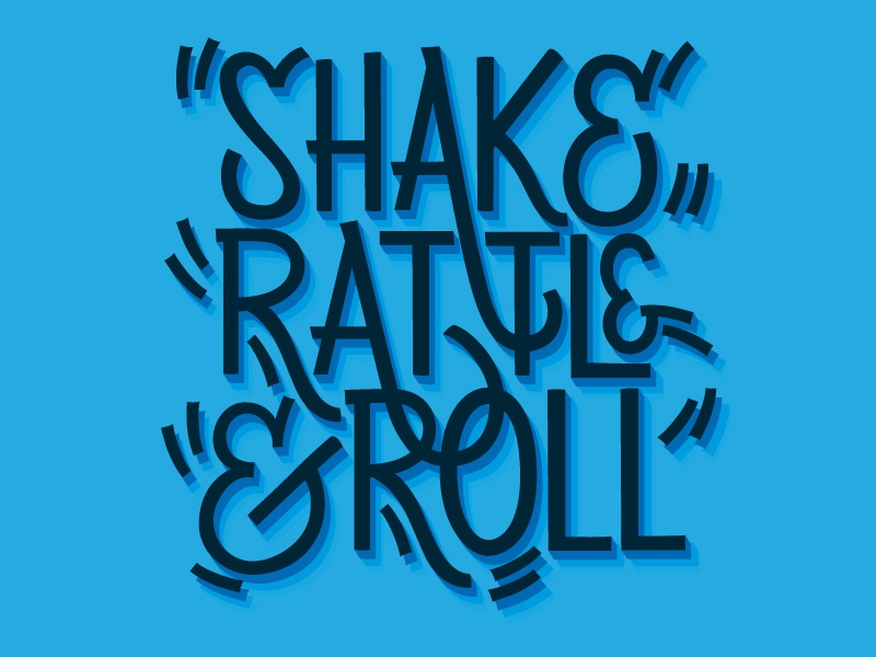 Shake Rattle & Roll experiment lettering