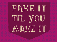 Fake It Til You Make It (Rebound)
