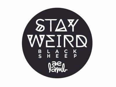 aelamb • Stay Weird Black Sheep Sticker stayweird sticker sidehustle selfpromotion