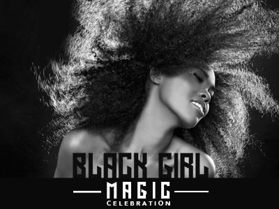 Black Girl Magic Celebration