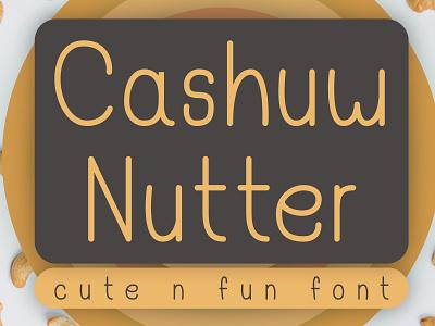 Cashuw Nutter - Cute n Fun Font handmade font decorative handwritten font fonts fonts design display font sans serif font typeface type design font