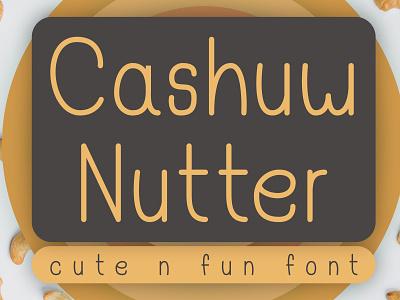 Cashuw Nutter - Cute - Fun Font decorative display font fonts handmade font handwritten font fonts design sans serif font typeface type design font