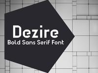 Dezire - Sans Serif Bold Font