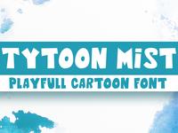 Tytoon Mist - Playful Cartoon Font