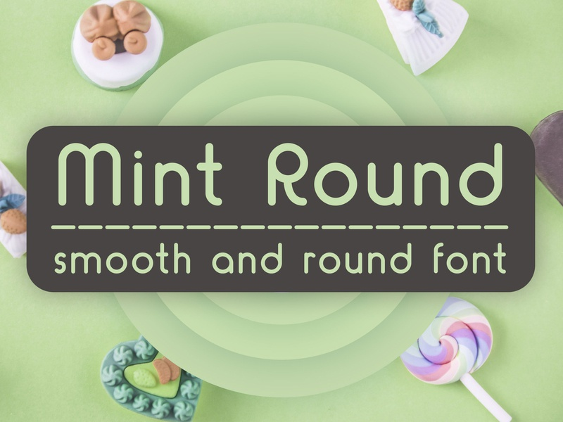Mint Round - smooth and round font handmade font decorative fonts fonts design display font typeface type design sans serif font font