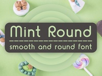 Mint Round - smooth and round font