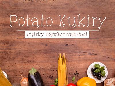 Potato Kukiry - A quirky handwritten serif font quirky serif font serif handmade font decorative handwritten font fonts fonts design display font typeface type design font