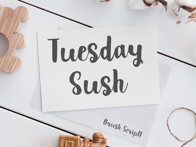 Tuesday Sush - Brush Script Font tombow large brush brush font lettering handmade font handwritten font fonts fonts design display font typeface type design font
