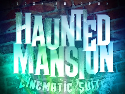 Album Art (Haunted Mansion Cinematic Suite) designer freelance graphicdesign graphic design disney world disney art disneyland photoshop album art album music creepy spooky haunted house haunted mansion design graphic mansion haunted disney