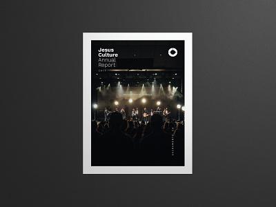 Jesus Culture Annual Report 2017 publication layout print worship jesus culture sacramento church music highlights finances data annual report