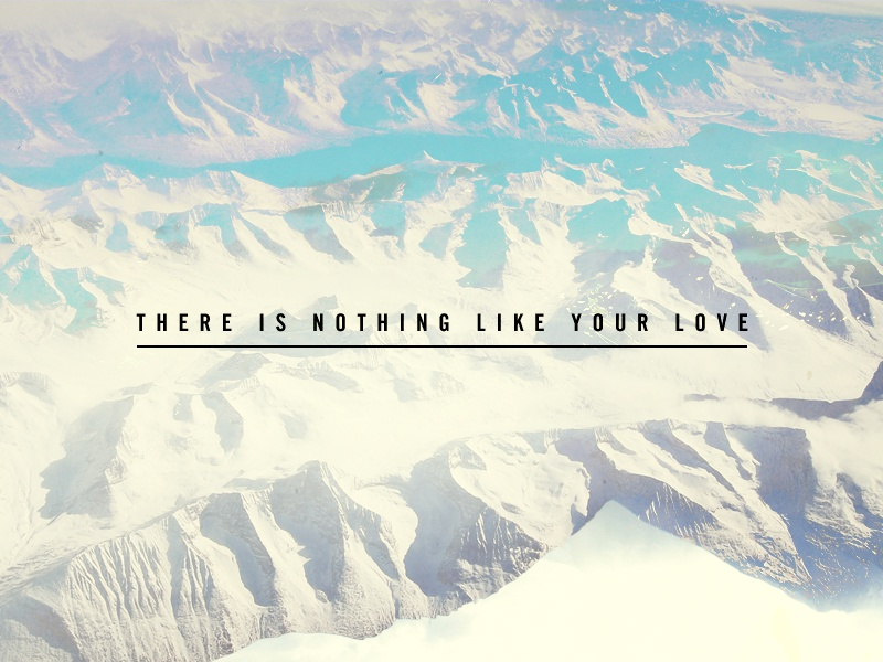 Nothing Like Your Love Wallpaper By Kyle Barrett Dribbble Dribbble