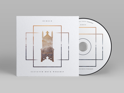 Behold album art composite eleventh hour worship worship cover packaging album