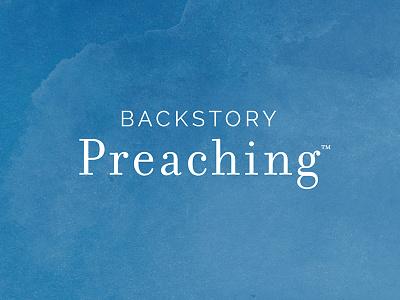 Backstory Preaching watercolor sans serif serif logo branding