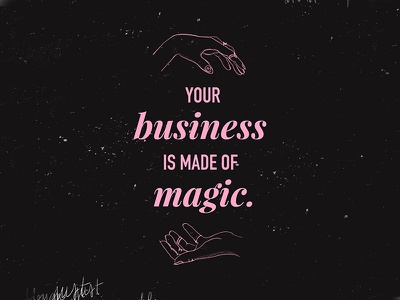 Your Business Is Magic poster illustration