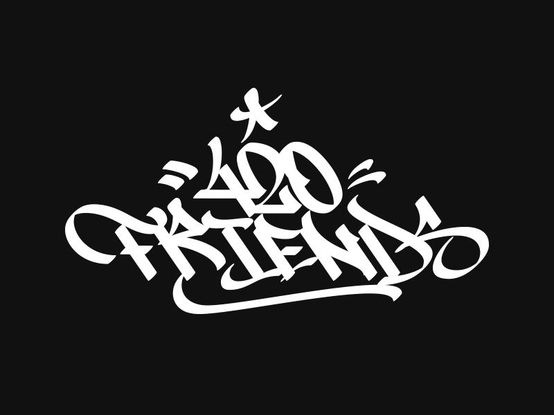 420 Friends Lettering By Renato Radeke Dribbble Dribbble