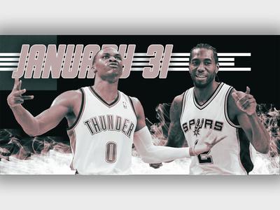 January 31 (A full month!) - Thunder vs Spurs