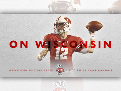 September 1 - Badgers vs Utah State sports design graphic design gameday college football football badgers wisconsin