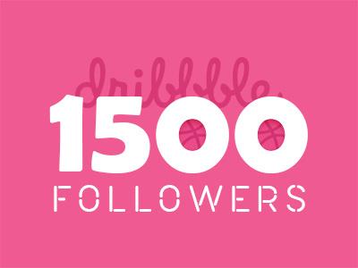 1500 Followers dribbble followers 1500