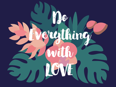 Do everything with love poster art vector illustration