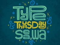 Type Thursday Seattle