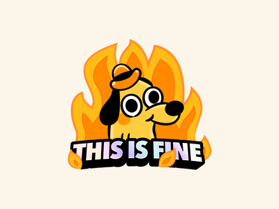 🔥This is fine🔥 sticker holographic emergency fire dog meme illustration cartoon this is fine