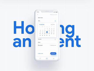 Host an event - Mobile App uiux flat ui mobile design minimal hosting form flat event aoo event card blue calendar