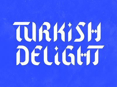 Turkish Delight logo typography music club identity branding blackletter calligraphy rotunda turkey turkish lettering