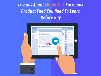 Lessons About Magento 2 Facebook Product Feed You Need To Learn