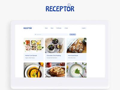 Receptor > Recipe App > UI Design uidesign food blog chef blog food logo logo food app webdesign web food recipe app recipe ui design ui