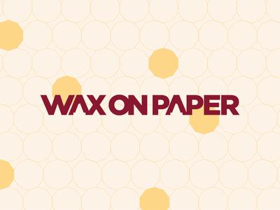 Wax On Paper Tape wax on paper logo tape