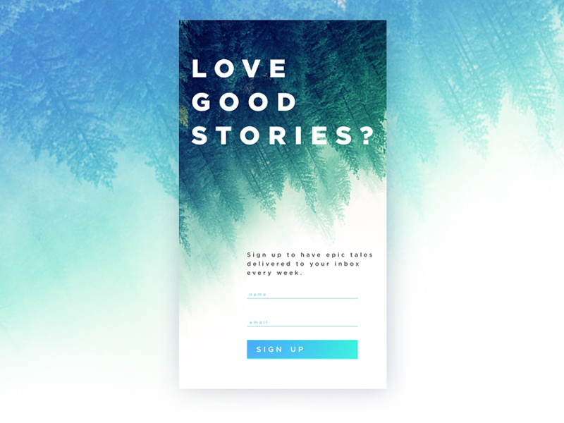 Daily UI #001 - Sign Up novel creative gradient journey trees newsletter cincinnati ui email story 001 dailyui signup