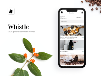 Whistle | Luxury grocery delivery app time rating address search catagories modern app serif drink coffee wine food professional app hinge app groceries grocery delivery clean