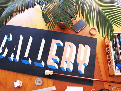 Hand Painted Gallery Sign. handlettering handmade handcrafted design wood type lettering typography paint sign signpainting
