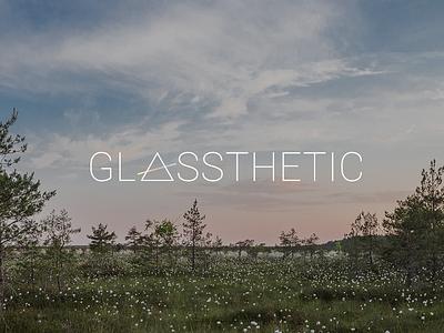 Glassthetic