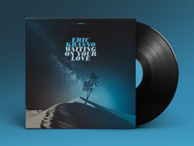 Eric Krasno – Waiting On Your Love (Single) package packaging color vintage texture layout typography vinyl retro branding design album cover
