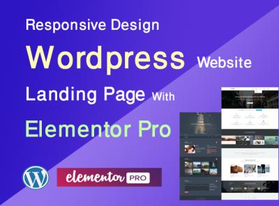 I will design responsive design website landing page design responsive design gig elementor-pro elementor wordpress