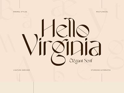Hello Virginia - Elegant Serif Typeface ligature luxurious minimalist minimal serif font vintage modern classy ligatures typeface font design fonts elegant