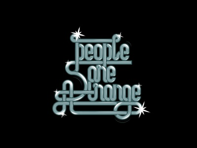 People are strange | Lettering vector illustration graphic type lettering typography