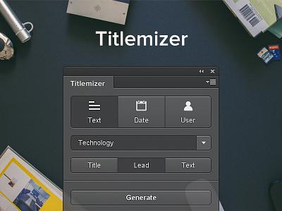 Titlemizer Photoshop Plugin random relevant generate plugin photoshop titles usernames texts dates extension