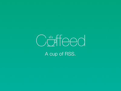Coffeed. A cup of RSS. branding logo green rss feed