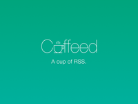 Coffeed. A cup of RSS.