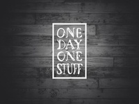 One Day One Stuff