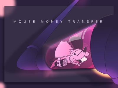 Mouse Money Transfer