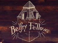 Belfry Fellows