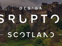 Design Disruptors Scotland