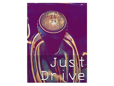 Just Drive photography design abstract