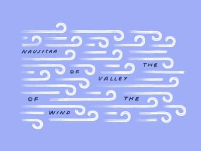 Nausicaa :heart: layout blue procreate typography lettering type ghibli nausicaa sketch wip