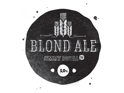 Blond Ale by Jimmy jimmy royal beer label black and white texture home brew