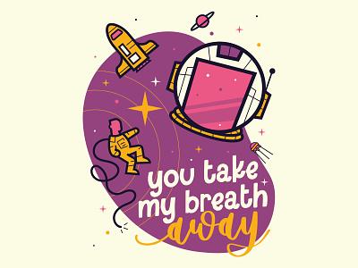Take My Breath Away art script lettering funky astronaut space retro fun character orlando funny cartoon cute illustration design