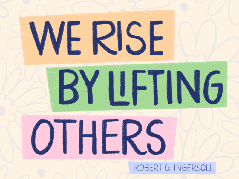 We Rise by Lifting Others quote design lettering procreate illustration